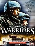 Warriors : L'Impossible mission [Version Longue]