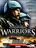 Warriors - L'impossible mission [Version Longue]