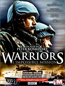 Warriors : L'Impossible mission [Version Longue]