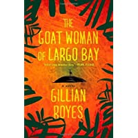 The Goat Woman of Largo Bay by Gillian Royes (27-Sep-2011) Paperback