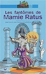 Les Fantômes de Mamie Ratus