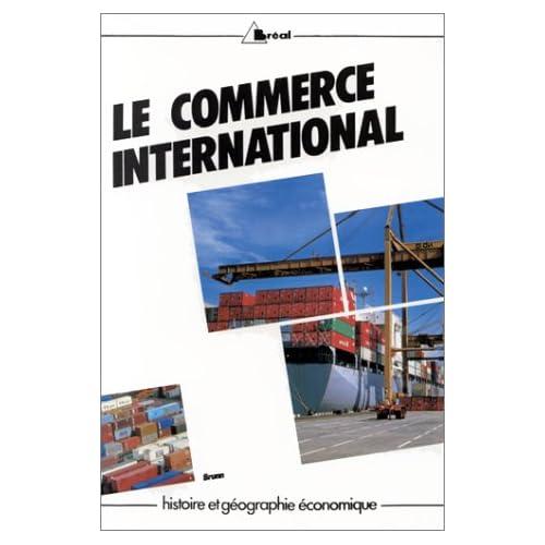 Le commerce international dans le monde au XXe siècle