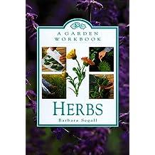 Herbs: A Garden Workbook
