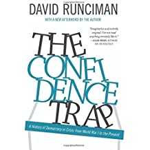 The Confidence Trap: A History of Democracy in Crisis from World War I to the Present by David Runciman (2015-03-22)