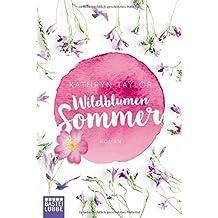 Wildblumensommer: Roman