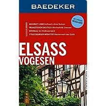 Baedeker Reiseführer Elsass, Vogesen: mit GROSSER REISEKARTE