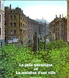 La Pelle mécanique ou La Mutation d'une ville