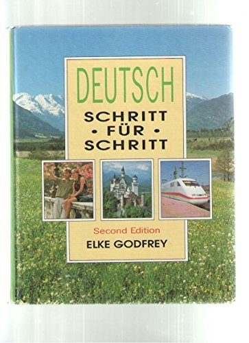 Deutsch: Schritt f??r Schritt, 2nd Edition (German Edition) by Elke Godfrey (1993-01-01)