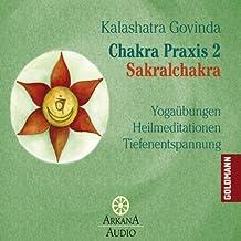Sakralchakra (Chakra Praxis 2)