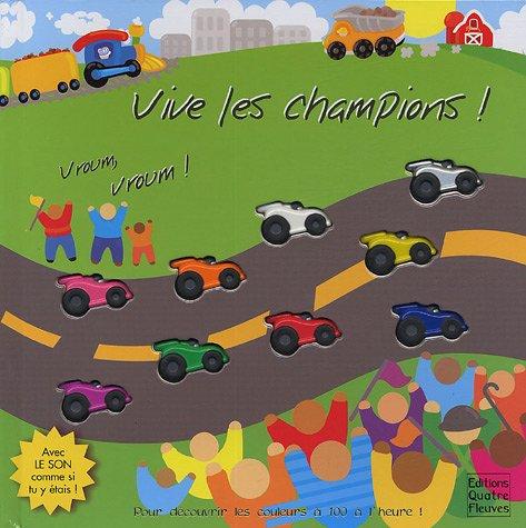 Vive les champions ! : Vroum, vroum !