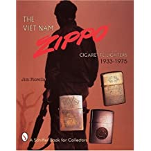 Vietnam Zippo: Cigarette Lighters 1933-1975 (A Schiffer Book for Collectors)