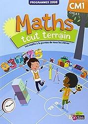 Maths, CM1, Tout terrain : Programmes 2008 - Fichier de l'élève