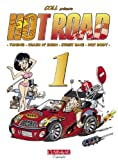 Hot Road, Tome 1