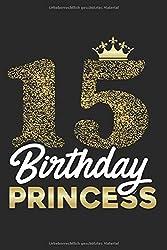 Gästebuch zum 15. Geburtstag Birthday Princess: Süßes Geschenk zum 15. Geburtstag Geburtstagsparty Gästebuch Eintragen von Wünschen und lustigen Sprüchen  120 Seiten / Design: Birthday Princess