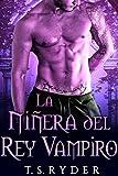 La Niñera del Rey Vampiro