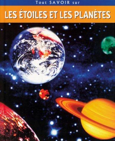 Tout savoir sur les étoiles et les planètes