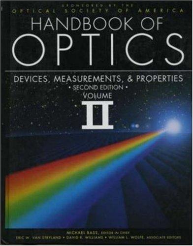 002: Handbook of Optics Volume II