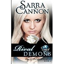Rival Demons (The Shadow Demons Saga) (Volume 5) by Sarra Cannon (2012-01-20)