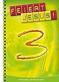 Feiert Jesus! Band 3. Ringbuch -