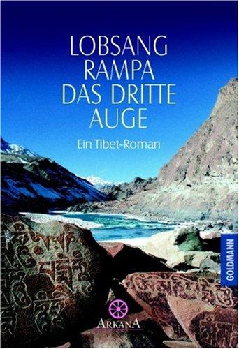 Das dritte Auge. Ein Tibet-Roman