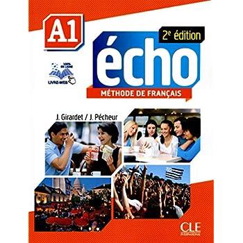 Echo - Niveau A1 - Livre de l'élève + DVD-Rom + livre-web - 2ème édition