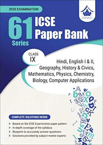 61 Paper Bank: ICSE Class 9 for 2020 Examination (Model Specimen Papers)