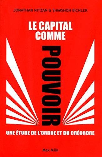 CAPITAL COMME POUVOIR - ETUDE