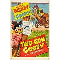 TWO GUN GOOFY – Disney 1952 – US Imported Movie Wall Poster Print - 30CM X 43CM Brand New