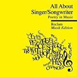 All About-Reclam Musik Edition 1 Singer/Songwrit