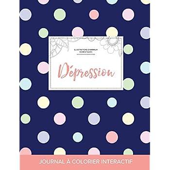 Journal de Coloration Adulte: Depression (Illustrations D'Animaux Domestiques, Pois)