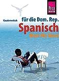 Kauderwelsch, Spanisch für die Dominikanische Republik Wort für Wort -