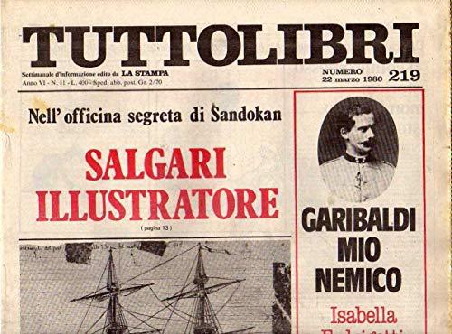 Tuttolibri n. 219 del Marzo 1980 Salgari, Fedrigotti, Severino, Barthes