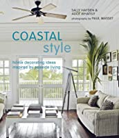 Coastal Style: Home decorating ideas inspired by seaside living from Ryland Peters & Small