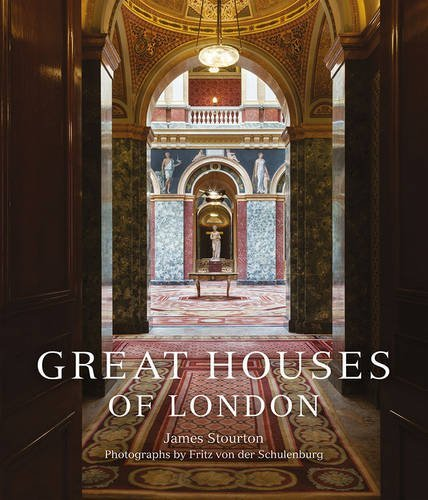Great Houses of London by James Stourton (2015-10-20)
