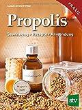 Propolis: Gewinnung - Rezepte - Anwendung