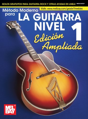 Modern Guitar Method Grade 1, Expanded Edition, Spanish por Mel Bay