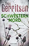 Schwesternmord: Thriller (Rizzoli-&-Isles-Serie, Band 4)