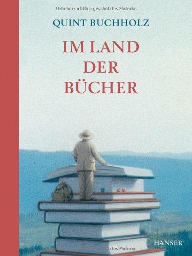 Buchseite und Rezensionen zu 'Im Land der Bücher' von Quint Buchholz