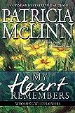 My Heart Remembers (Wyoming Wildflowers, Book 4)