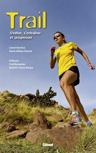 Trail NE: S'initier, s'entraîner et progresser