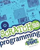Scratch 2.0 Programming for Teens by Jr. Jerry Lee Ford (2014-01-01)