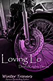 Loving Lo: Devil's Knights Series, Book #1