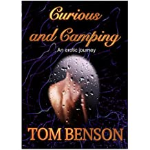 Curious and Camping: An Erotic Journey, Crossdressing, Bi-curious, Lesbian, Pegging,