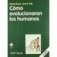 Cómo evolucionaron los humanos: (en color y con CD-rom) (Ariel Ciencia)