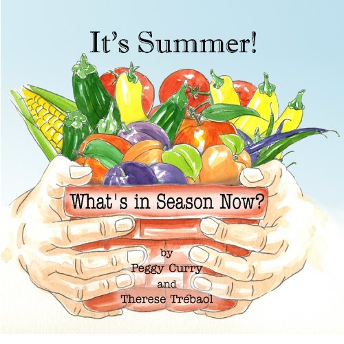 It's Summer!: What's in Season Now?