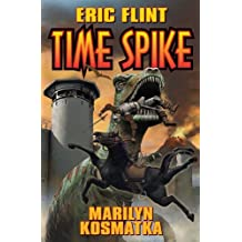 Time Spike (The Ring of Fire) by Eric Flint (2009-12-29)
