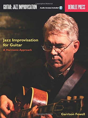 Jazz Improvisation for Guitar: A Harmonic Approach (Book & CD)