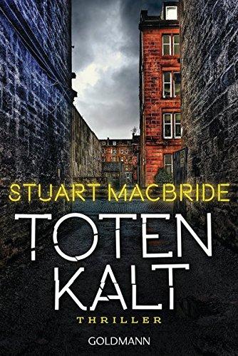 Stuart MacBride: Totenkalt