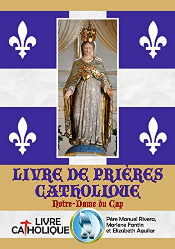 Couverture du livre LIVRE DE PRIÈRES CATHOLIQUE. Notre-Dame du Cap.