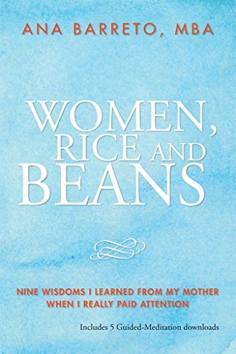women-rice-and-beans-nine-wisdoms-i-learned-from-my-mother-when-i-really-paid-attention-english-edit